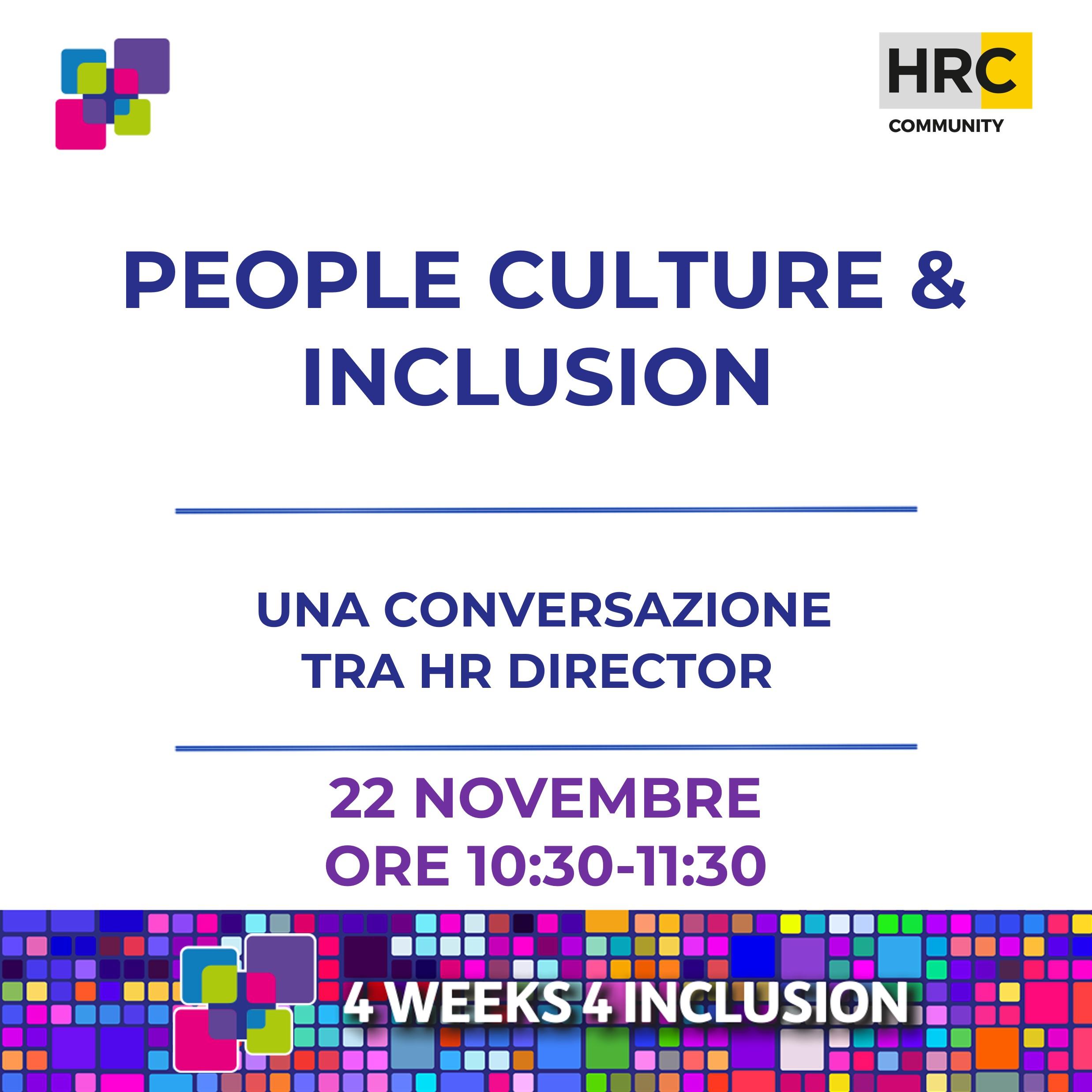 PEOPLE CULTURE & INCLUSION: UNA CONVERSAZIONE TRA HR DIRECTOR