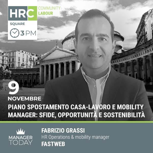 HRC SQUARE - PIANO SPOSTAMENTO CASA-LAVORO E MOBILITY MANAGER: SFIDE, OPPORTUNIT ...