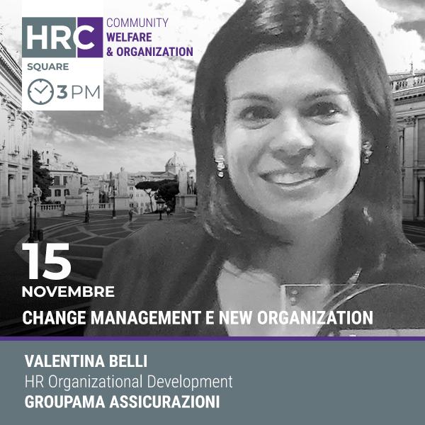 HRC SQUARE - CHANGE MANAGEMENT E NEW ORGANIZATION