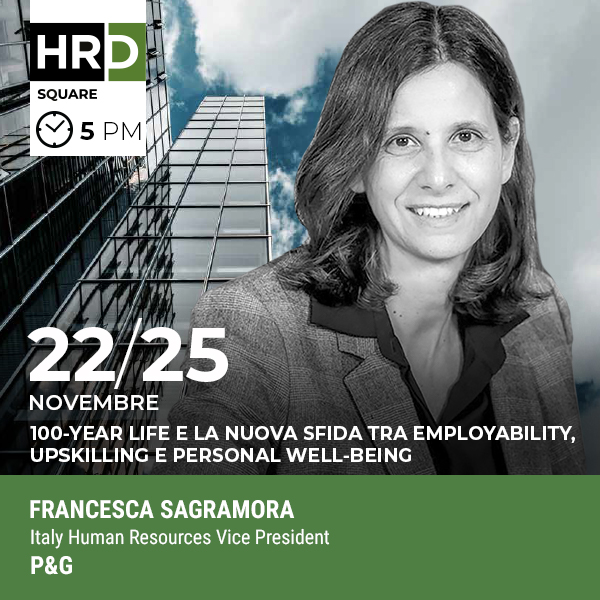 HRD Square - WORK-LIFE BALANCE: TRA FLEXIBLE WORKING E PERSONAL WELL-BEING