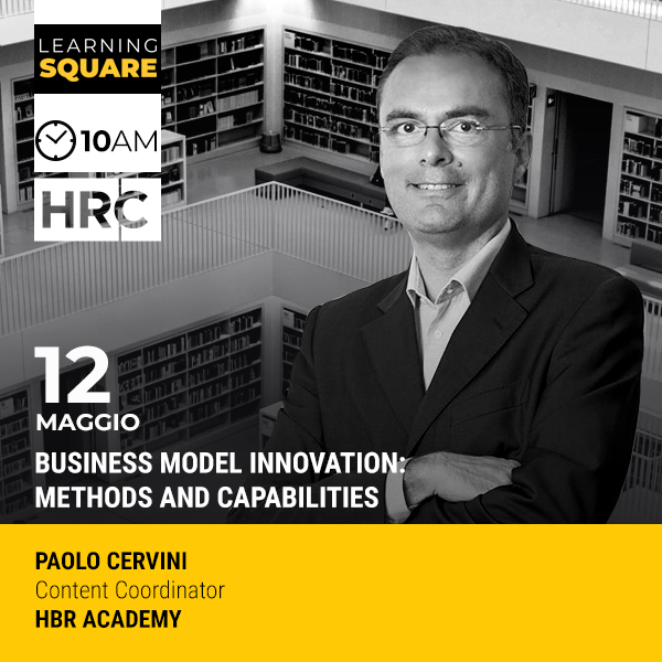 LEARNING SQUARE - BUSINESS MODEL INNOVATION: METHODS AND CAPABILITIES