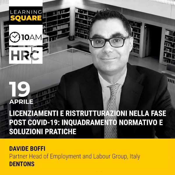 LEARNING SQUARE - LICENZIAMENTI E RISTRUTTURAZIONI NELLA FASE POST COVID-19 ...
