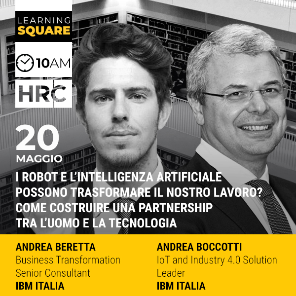 LEARNING SQUARE - I ROBOT E L'INTELLIGENZA ARTIFICIALE POSSONO TRASFORMAR ...