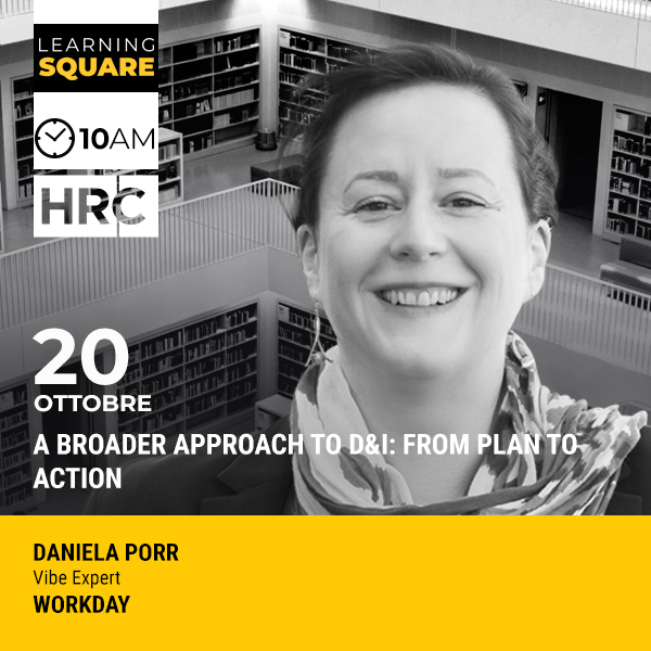 LEARNING SQUARE - A BROADER APPROACH TO D&I: FROM PLAN TO ACTION
