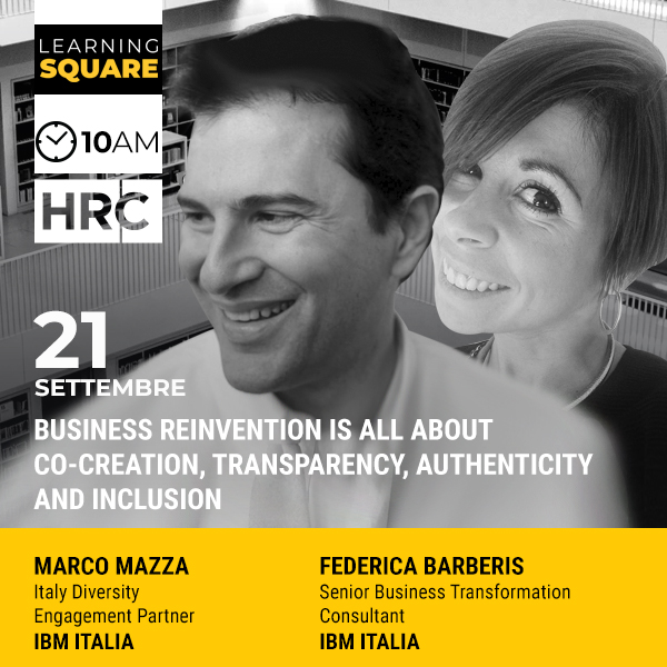 LEARNING SQUARE - BUSINESS REINVENTION IS ALL ABOUT CO-CREATION, TRANSPARENCY, AUTHENTICITY AND INCLUSION