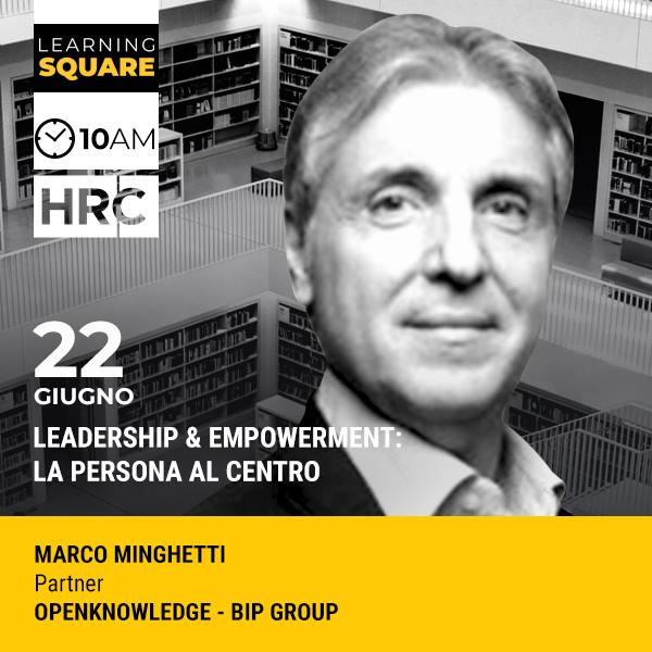 LEARNING SQUARE - LEADERSHIP & EMPOWERMENT: LA PERSONA AL CENTRO