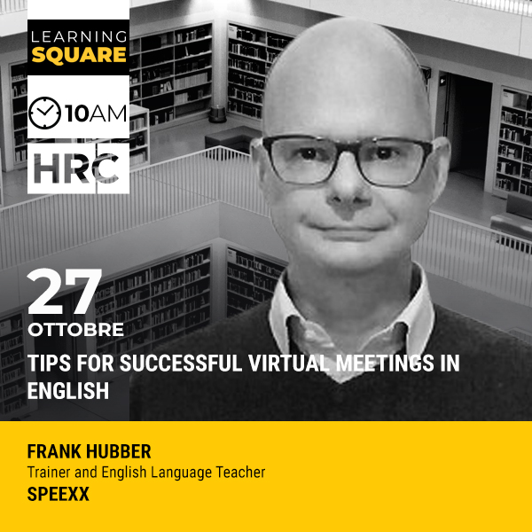 LEARNING SQUARE - TIPS FOR SUCCESSFUL VIRTUAL MEETINGS IN ENGLISH