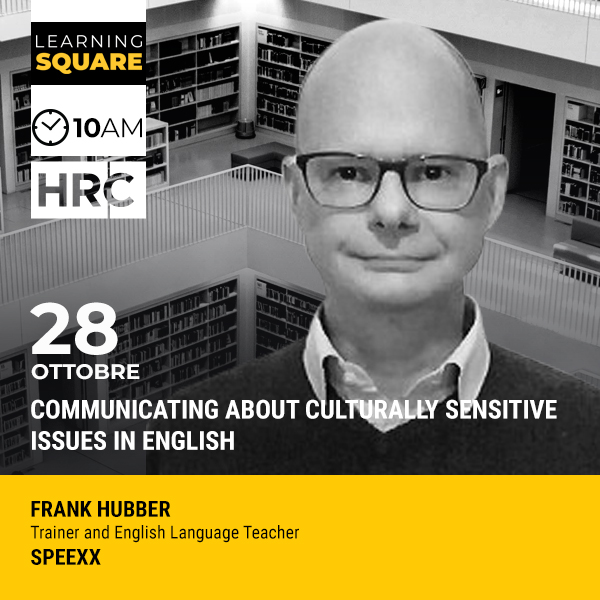 LEARNING SQUARE - COMMUNICATING ABOUT CULTURALLY SENSITIVE ISSUES IN ENGLISH