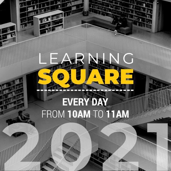LEARNING SQUARE - ORGANIZZAZIONI FUTURISTICHE