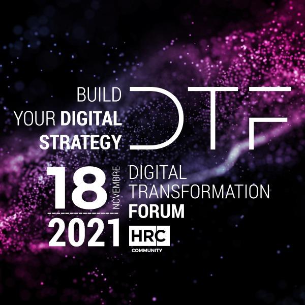 DIGITAL TRANSFORMATION FORUM 2021 - Build your digital strategy