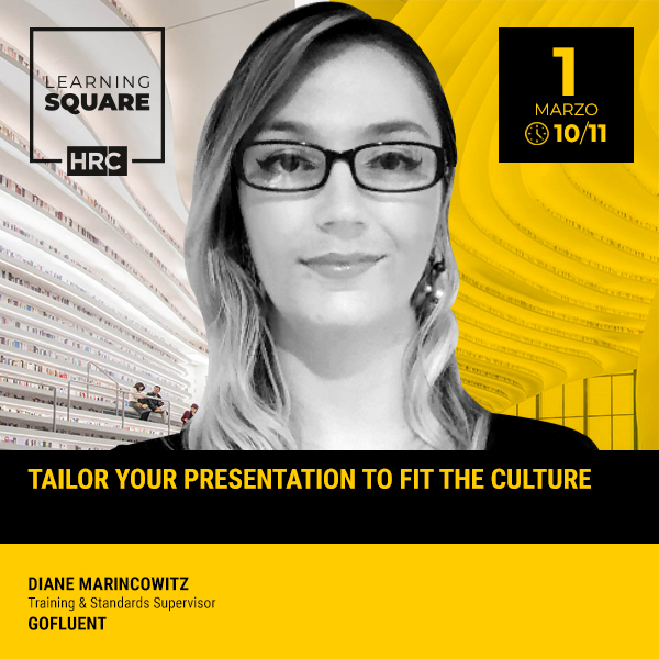 LEARNING SQUARE - TAILOR YOUR PRESENTATION TO FIT THE CULTURE
