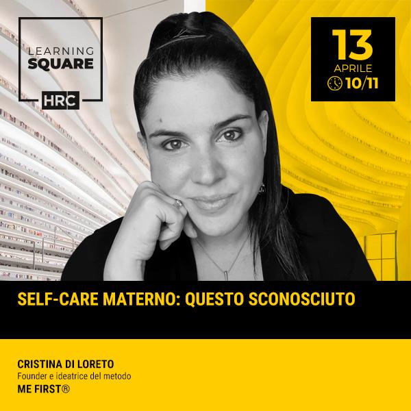 LEARNING SQUARE - SELF-CARE MATERNO: QUESTO SCONOSCIUTO