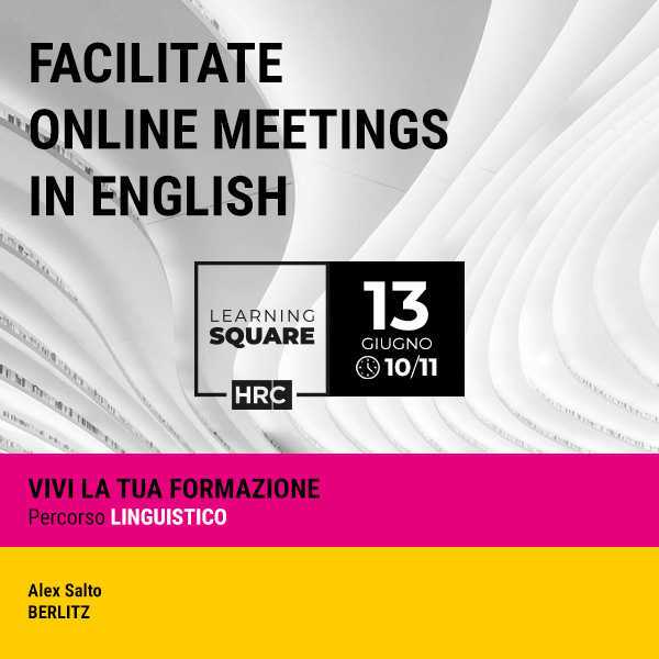 LEARNING SQUARE - FACILITATE ONLINE MEETINGS IN ENGLISH
