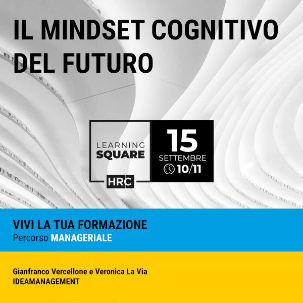 LEARNING SQUARE - IL MINDSET COGNITIVO DEL FUTURO