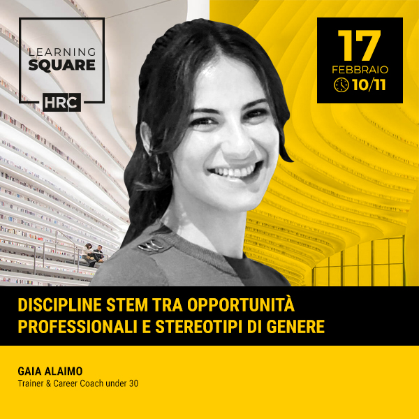 LEARNING SQUARE - DISCIPLINE STEM TRA OPPORTUNITÀ PROFESSIONALI E STEREOTI ...
