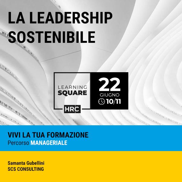 LEARNING SQUARE - LA LEADERSHIP SOSTENIBILE