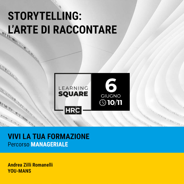 LEARNING SQUARE - STORYTELLING: L'ARTE DI RACCONTARE