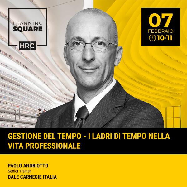 LEARNING SQUARE - GESTIONE DEL TEMPO - I LADRI DI TEMPO NELLA VITA PROFESSIONALE