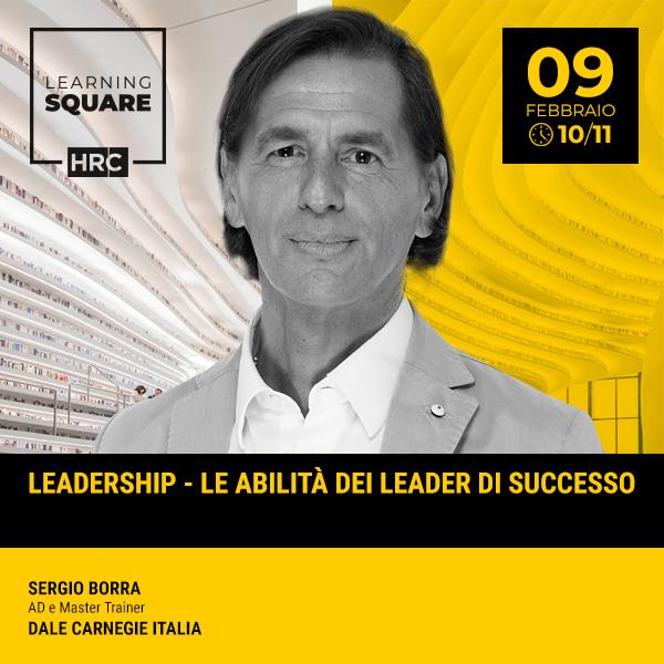 LEARNING SQUARE - LEADERSHIP – LE ABILITÀ DEI LEADER DI SUCCESSO