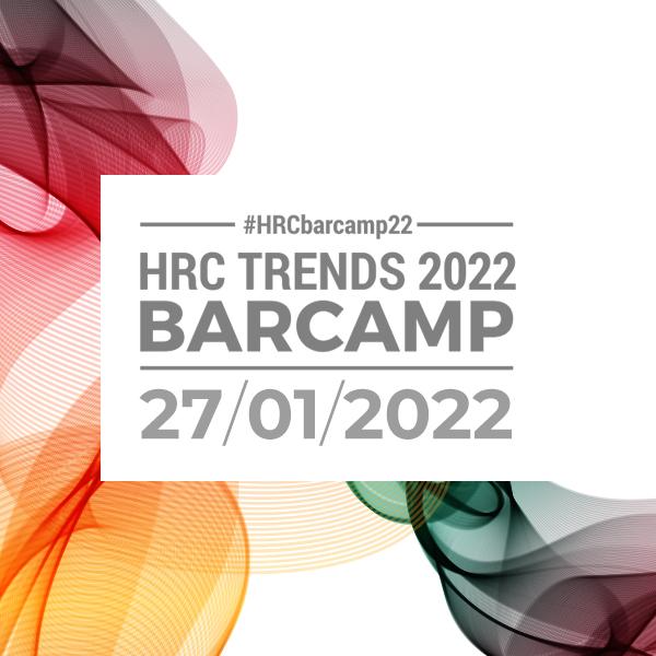 HRC TRENDS 2022 – BARCAMP